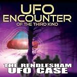 UFO Encounter of the Third Kind: The Rendlesham UFO Case |  Reality Entertainment