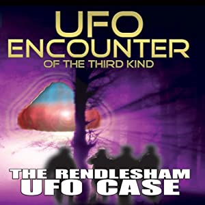 UFO Encounter of the Third Kind: The Rendlesham UFO Case Radio/TV Program