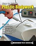 Search : How to Repair Plastic Bodywork: Practical, Money-Saving Techniques for Cars, Motorcycles, Trucks, ATVs, and Snowmobiles