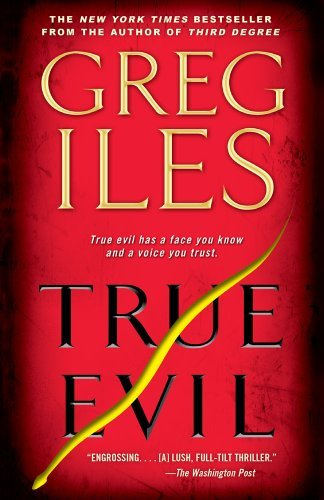 Top 5 greg iles books true evil for 2020