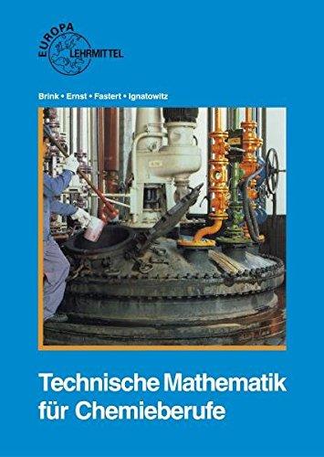 Technische Mathematik für Chemieberufe