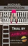 Trial by Ambush: A Robin Starling Legal Thriller (Volume 1)
