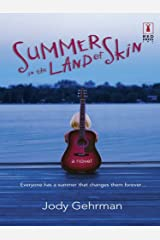Summer in the Land of Skin (Red Dress Ink) Kindle Edition
