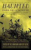img - for Haunted: Dark Delicacies III book / textbook / text book