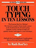 Touch Typing in Ten Lessons: The Famous Ben'Ary Method -- The Shortest Complete