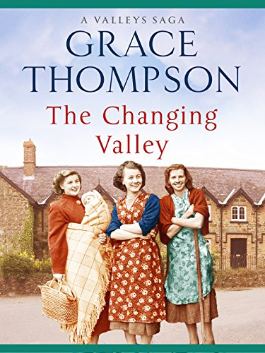 The Changing Valley (Valley Sagas Book 3)