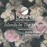 Islands In The Stream [Accompaniment/Performance Track] by Made Popular By: Kenny Rogers & Dolly Parton Single edition (2008) Audio CD