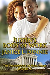 Justin's Body of Work (The Underwoods of Napa Valley Book 2)