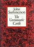 The Unromantic Castle, John N. Summerson, 0500341125
