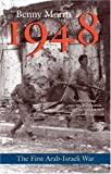 1948: A History of the First Arab-Israeli War, Benny Morris, 0300151128
