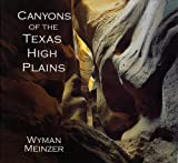 Canyons of the Texas High Plains, , 0896724638