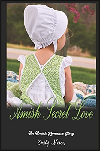 Amish Secret Love: An Amish Romance Story