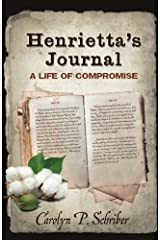 Henrietta's Journal: A Life of Compromise Paperback