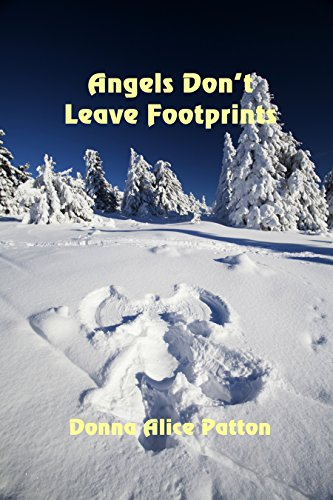 Angels Don't Leave Footprints by [Patton, Donna Alice]