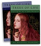 The Trees of Life: Exposing the Art of Holy Deception, Vol 1