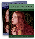 The Trees of Life: Exposing the Art of Holy Deception, Vol 1 (English Edition)