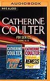 Catherine Coulter - FBI Series: Books 18-19: Power Play, Nemesis (FBI Thriller)