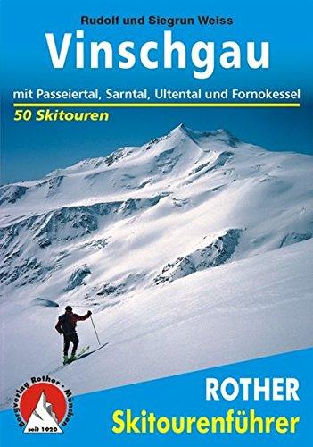 Rother Skitourenführer Sellrain Rudolf|Weiss Kühtai Weiss Siegrun Rother S
