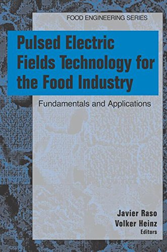 Pulsed Electric Fields Technology for the Food Industry: Fundamentals and Applications (Food Engineering Series)
