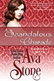 A Scandalous Charade (Scandalous Series Book 2)