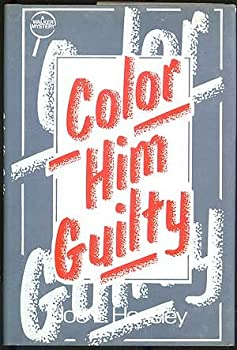 Color Him Guilty 0802756700 Book Cover