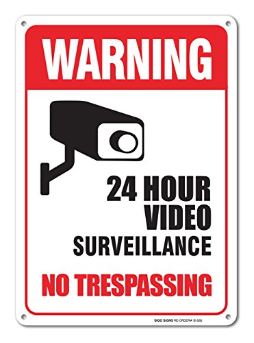 Sigo Signs Surveillance Trespassing Aluminum