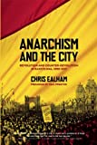 Anarchism and the City, Chris Ealham, 1849350124