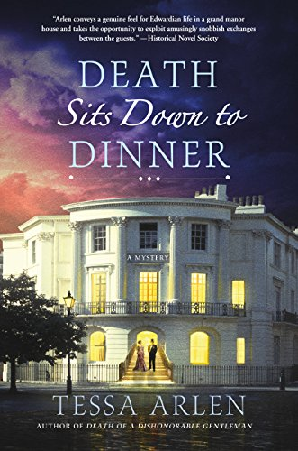 Death Sits Down to Dinner: A Mystery (Lady Montfort Mystery Series Book 2)