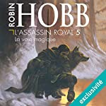 La voie magique (L'Assassin royal 5) | Robin Hobb