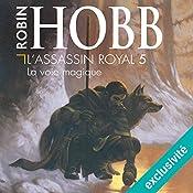 La voie magique (L'Assassin royal 5) | Robin Hobb