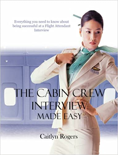 The Cabin Crew Interview Made Easy - Everything you need to