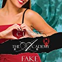 Fake: The Academy: The Scarab Beetle, Book 3 Audiobook by C. L. Stone Narrated by Megan Tusing