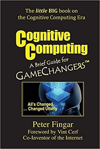 Book Cognitive Computing: A Brief Guide for Game Changers by Peter Fingar (2015-01-01)