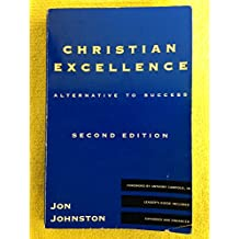Christian excellence: Alternative to success