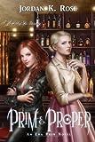 Prim & Proper: An Eva Prim Novel (The Eva Prim Series Book 2)