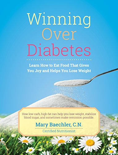 Winning Over Diabetes: Learn How To Eat Food That Gives You Joy and Helps You Lose Weight