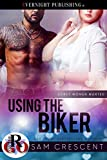 Kindle Store : Using the Biker (Curvy Women Wanted Book 16)