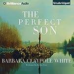 The Perfect Son | Barbara Claypole White