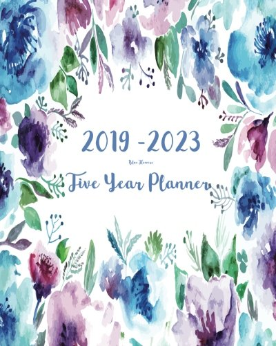 2019 2023 five year planner blue flowers 60 months planner and calendarmonthly calendar planner agenda planner and schedule organizer journal years