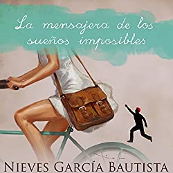 La mensajera de los sueños imposibles [The Messenger of Impossible Dreams]