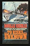 To Risks Unknown, Douglas Reeman, 0515078506