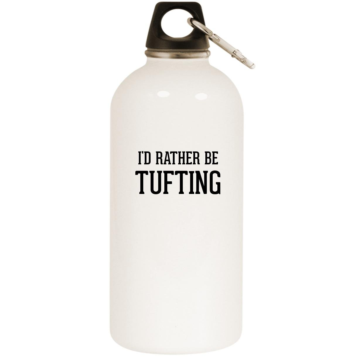 I'd Rather Be TUFTING - White 20oz Stainless Steel Water Bottle with Carabiner