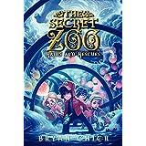The Secret Zoo: Raids and Rescues (Secret Zoo, 5)