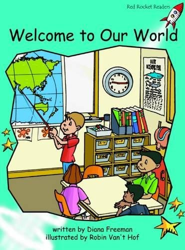 Welcome to Our World: Fluency (Red Rocket Readers) pdf epub