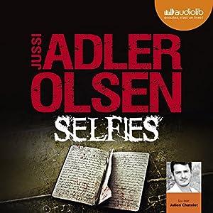 Selfies (Les enquêtes du département V, 7) | Livre audio Auteur(s) : Jussi Adler-Olsen Narrateur(s) : Julien Chatelet
