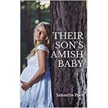 Their Son's Amish Baby (Expectant Amish Widows Book 4)