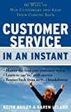 Customer Service in an Instant, Bailey Keith, 1601630131