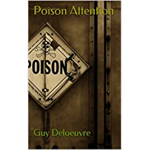 Poison Attention (French Edition)