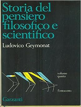 Amazon.it: Storia del pensiero filosofico e scientifico IV L