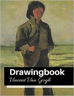 drawingbook vincent van gogh drawingbookdrawing book for adultsall blank sketchbookvan gogh notebook volume 24